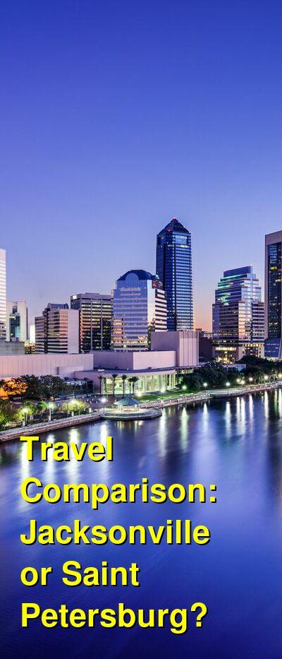 Jacksonville vs. Saint Petersburg Travel Comparison