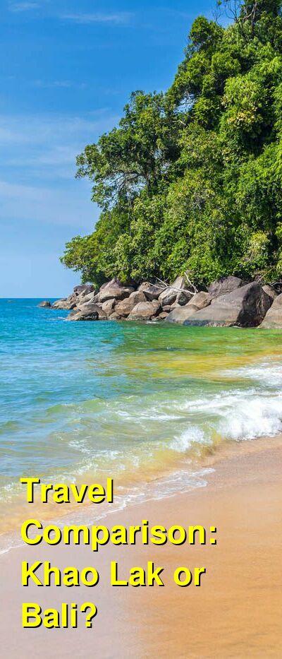Khao Lak vs. Bali Travel Comparison
