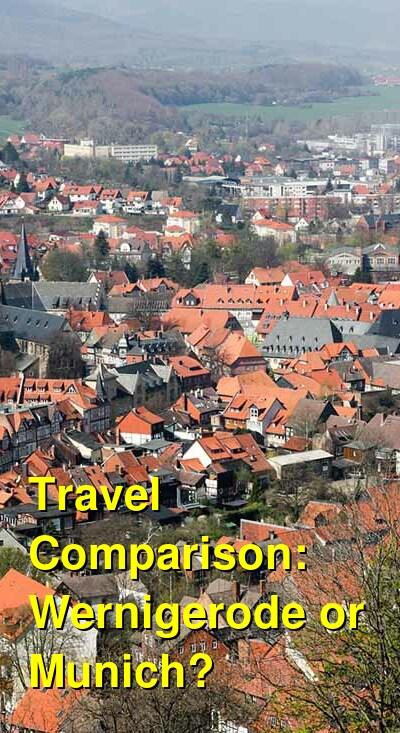 Wernigerode vs. Munich Travel Comparison