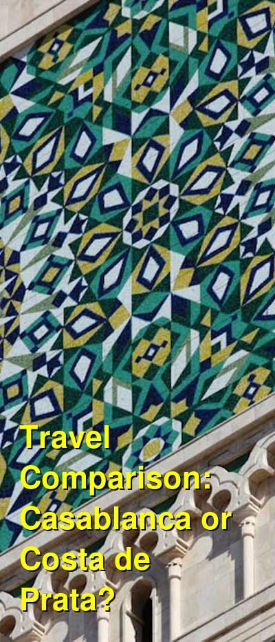 Casablanca vs. Costa de Prata Travel Comparison