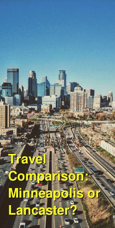 Minneapolis vs. Lancaster Travel Comparison