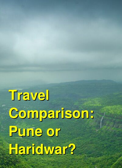 Pune vs. Haridwar Travel Comparison