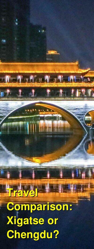 Xigatse vs. Chengdu Travel Comparison