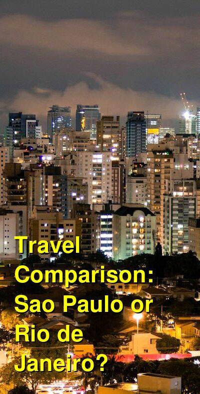 Sao Paulo vs. Rio de Janeiro Travel Comparison