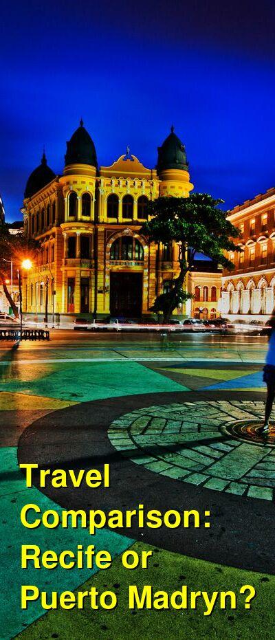 Recife vs. Puerto Madryn Travel Comparison