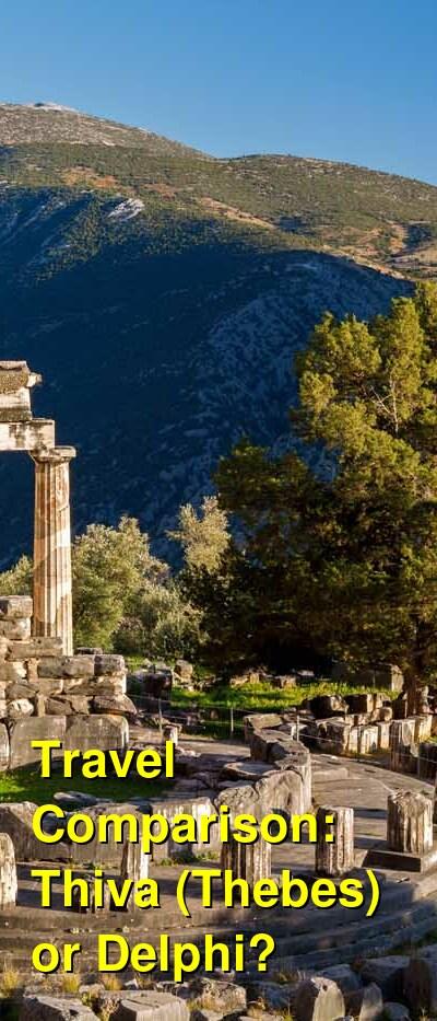 Thiva (Thebes) vs. Delphi Travel Comparison