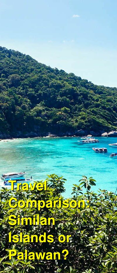 Similan Islands vs. Palawan Travel Comparison