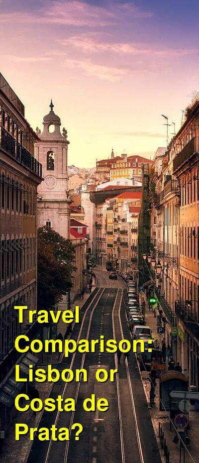 Lisbon vs. Costa de Prata Travel Comparison