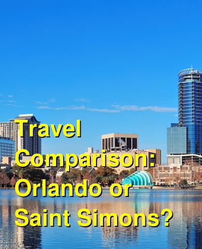 Orlando vs. Saint Simons Travel Comparison