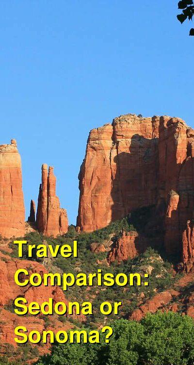 Sedona vs. Sonoma Travel Comparison
