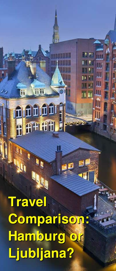 Hamburg vs. Ljubljana Travel Comparison