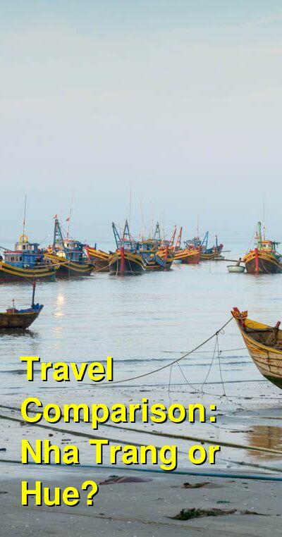 Nha Trang vs. Hue Travel Comparison