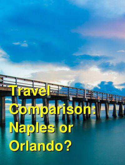 Naples vs. Orlando Travel Comparison