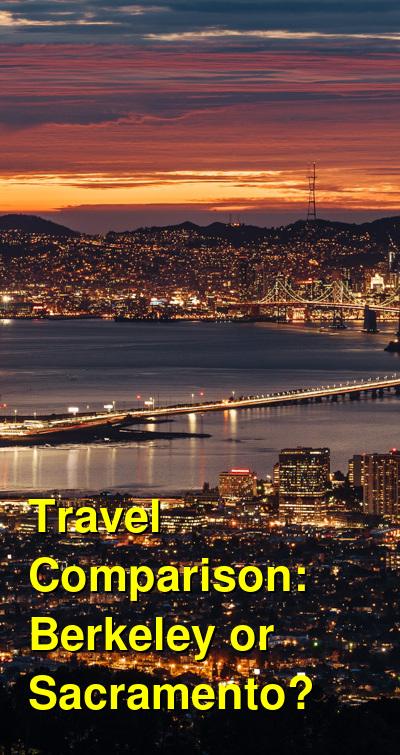 Berkeley vs. Sacramento Travel Comparison