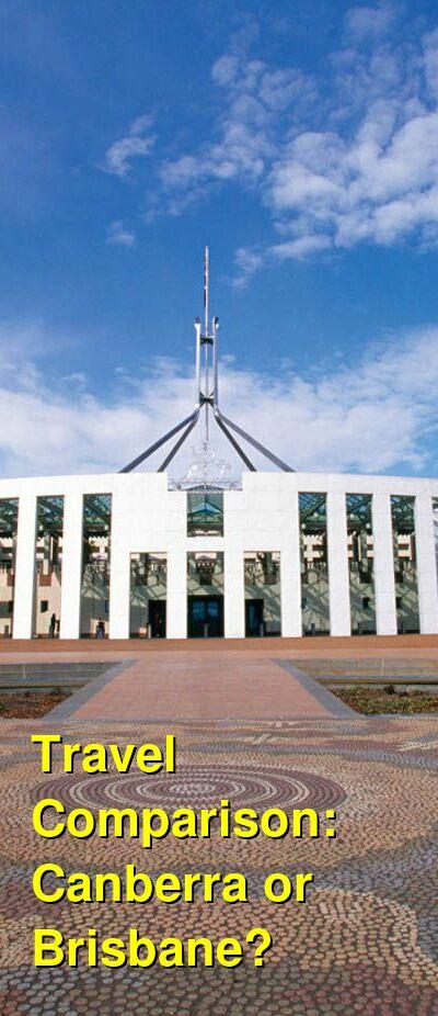 Canberra vs. Brisbane Travel Comparison