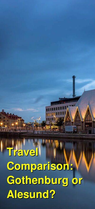 Gothenburg vs. Alesund Travel Comparison