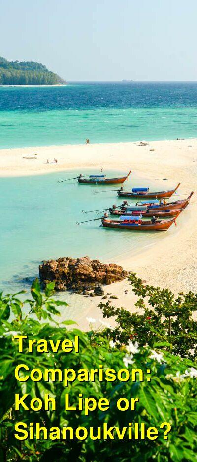 Koh Lipe vs. Sihanoukville Travel Comparison