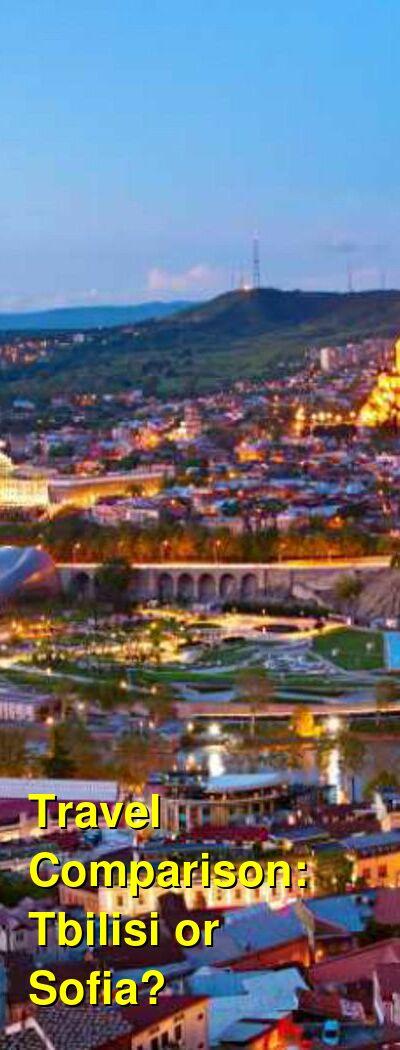 Tbilisi vs. Sofia Travel Comparison