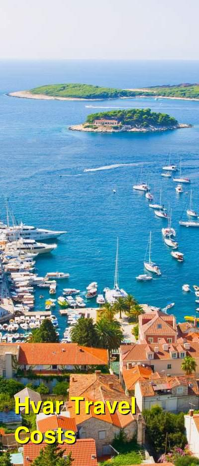 Hvar Travel Cost - Average Price of a Vacation to Hvar: Food & Meal Budget, Daily & Weekly Expenses | BudgetYourTrip.com
