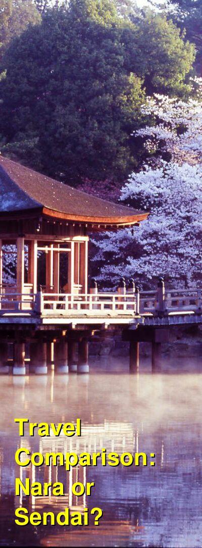 Nara vs. Sendai Travel Comparison