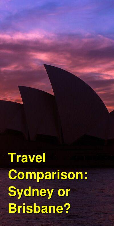 Sydney vs. Brisbane Travel Comparison
