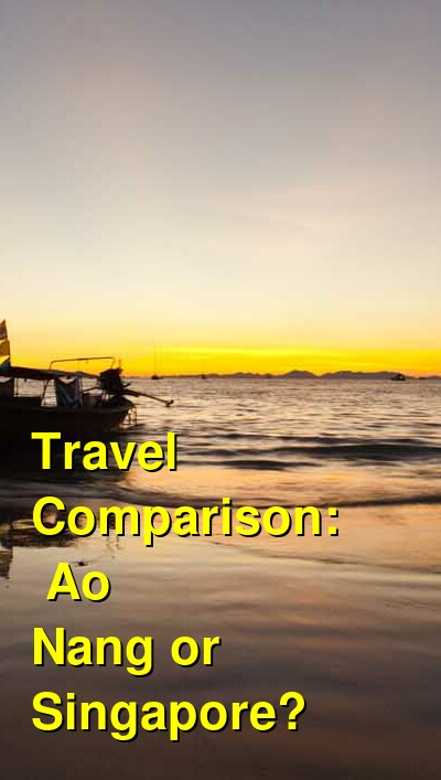Ao Nang vs. Singapore Travel Comparison