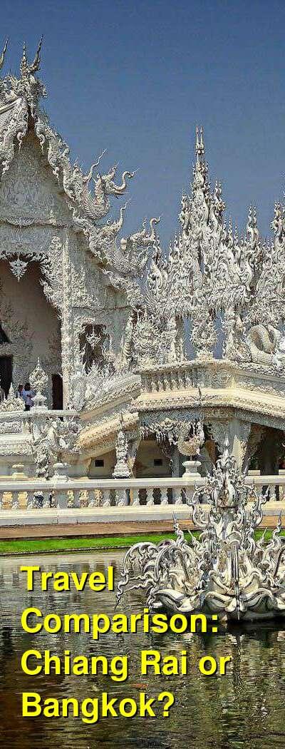 Chiang Rai vs. Bangkok Travel Comparison