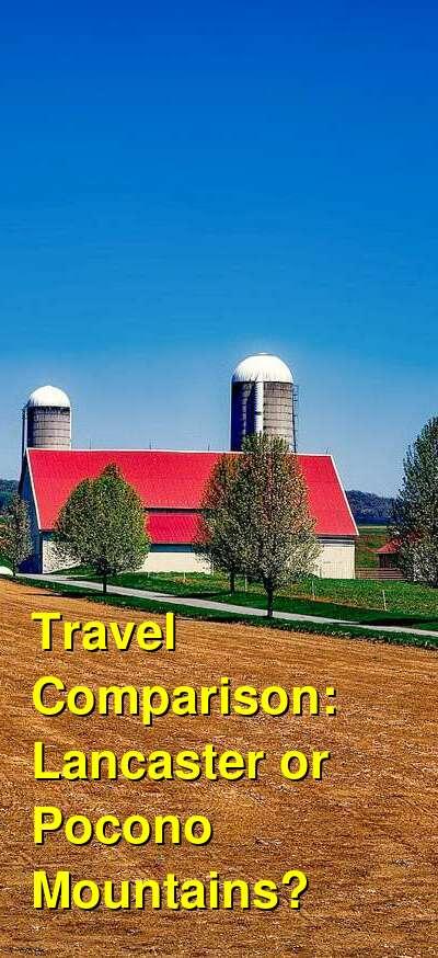 Lancaster vs. Pocono Mountains Travel Comparison