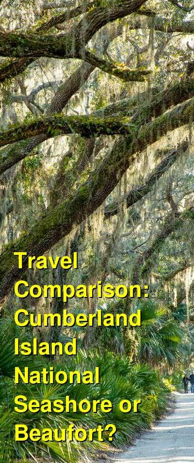 Cumberland Island National Seashore vs. Beaufort Travel Comparison