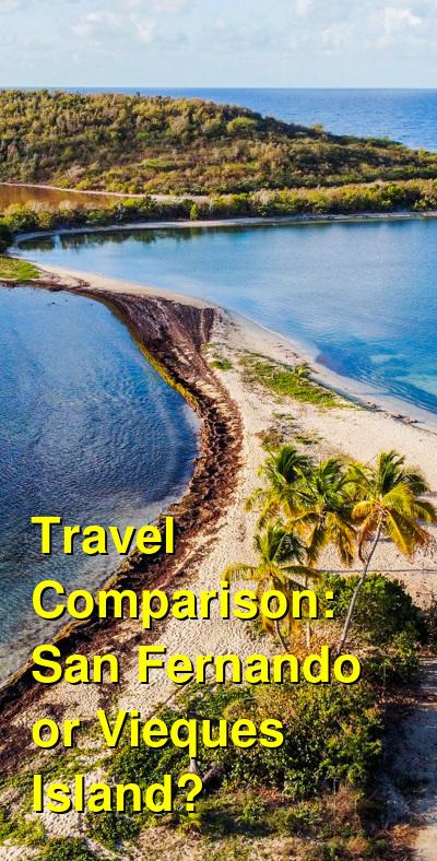 San Fernando vs. Vieques Island Travel Comparison