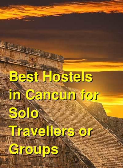 Best Hostels in Cancun for Solo Travellers or Groups | Budget Your Trip