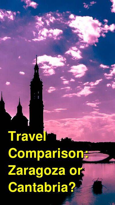 Zaragoza vs. Cantabria Travel Comparison