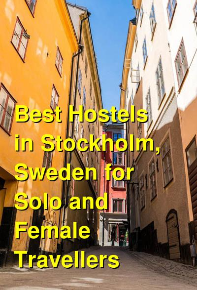 Best Hostels in Stockholm, Sweden for Solo and Female Travellers | Budget Your Trip
