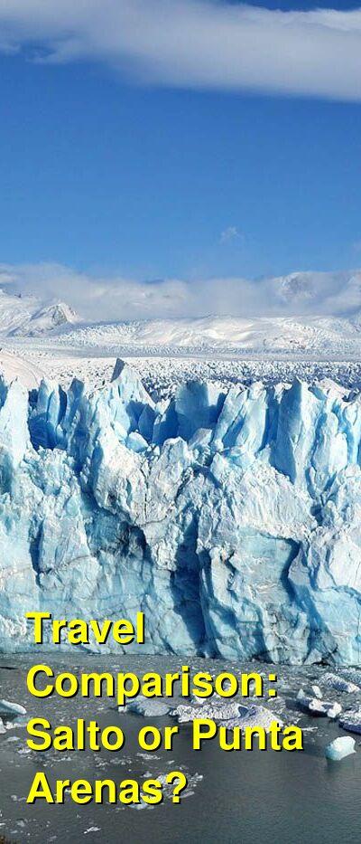 Salto vs. Punta Arenas Travel Comparison
