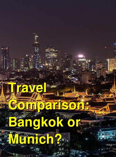 Bangkok vs. Munich Travel Comparison