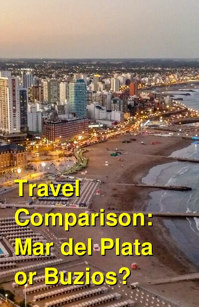 Mar del Plata vs. Buzios Travel Comparison