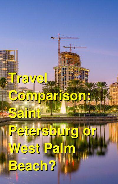 Saint Petersburg vs. West Palm Beach Travel Comparison