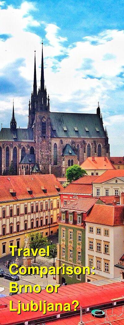 Brno vs. Ljubljana Travel Comparison