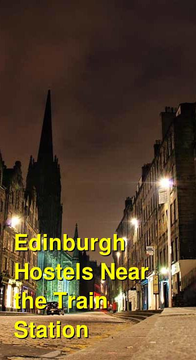 Edinburgh Hostels Near the Train Station | Budget Your Trip