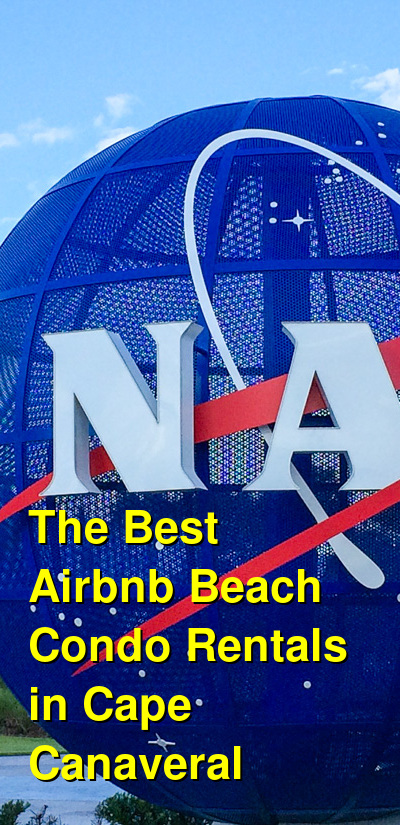 The Best Airbnb Beach Condo Rentals in Cape Canaveral | Budget Your Trip