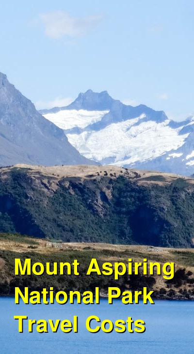 Mount Aspiring National Park  Travel Cost - Average Price of a Vacation to Mount Aspiring National Park : Food & Meal Budget, Daily & Weekly Expenses | BudgetYourTrip.com