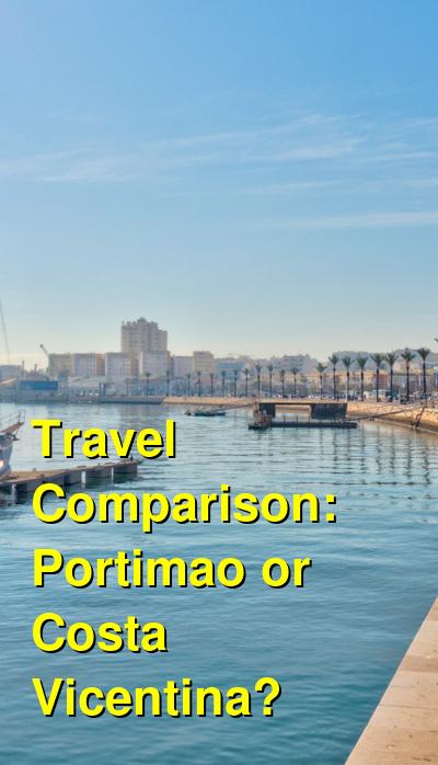 Portimao vs. Costa Vicentina Travel Comparison