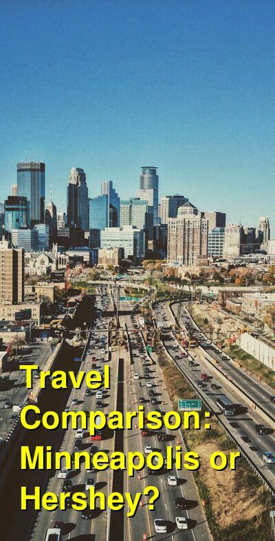Minneapolis vs. Hershey Travel Comparison
