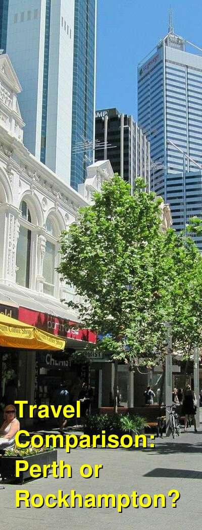 Perth vs. Rockhampton Travel Comparison