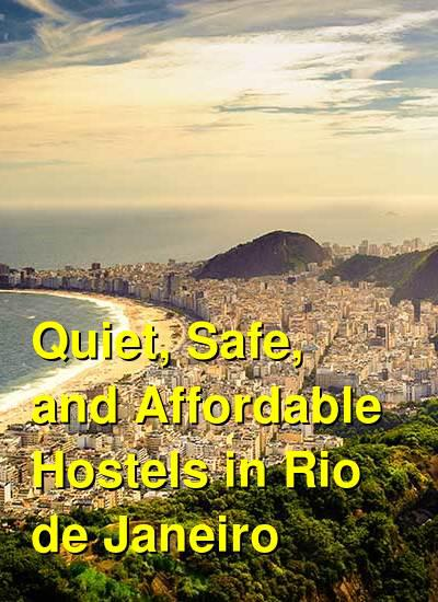 Quiet, Safe, and Affordable Hostels in Rio de Janeiro | Budget Your Trip