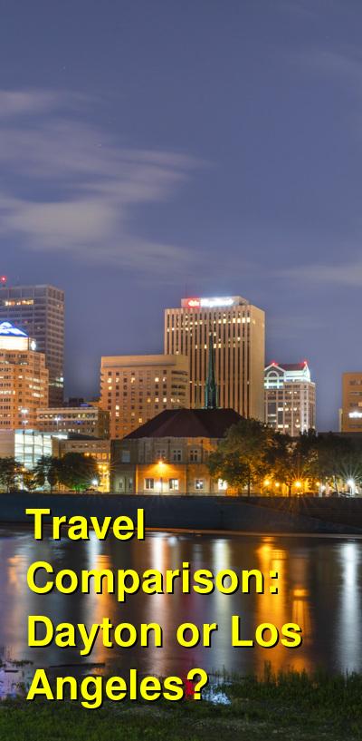 Dayton vs. Los Angeles Travel Comparison