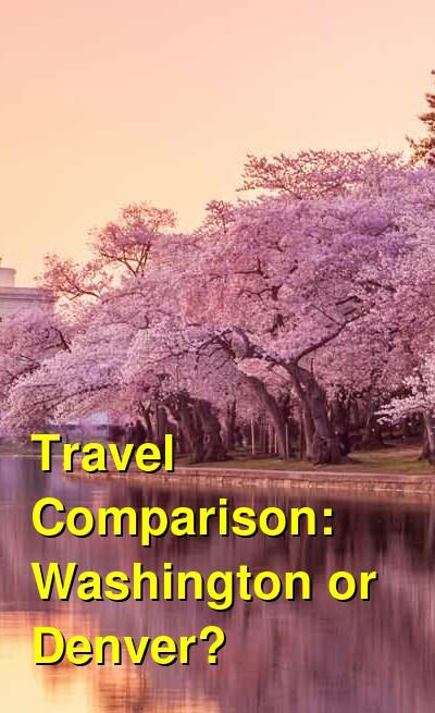 Washington vs. Denver Travel Comparison