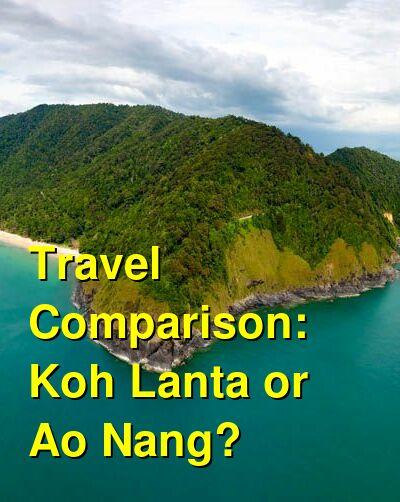 Koh Lanta vs. Ao Nang Travel Comparison