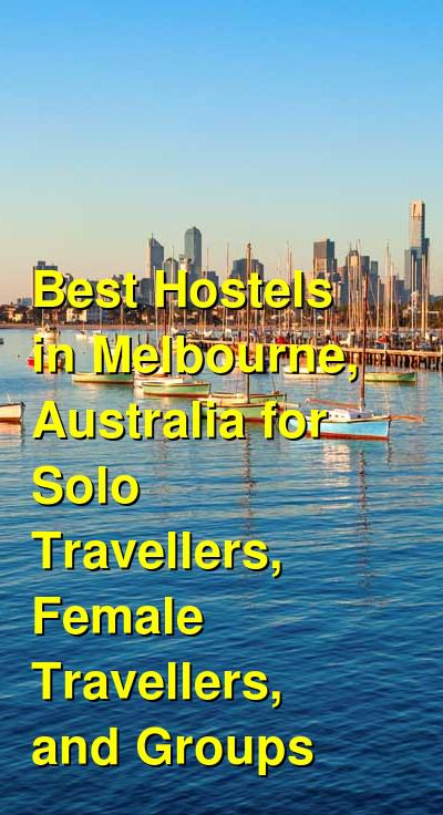 Best Hostels in Melbourne, Australia for Solo Travellers, Female Travellers, and Groups | Budget Your Trip