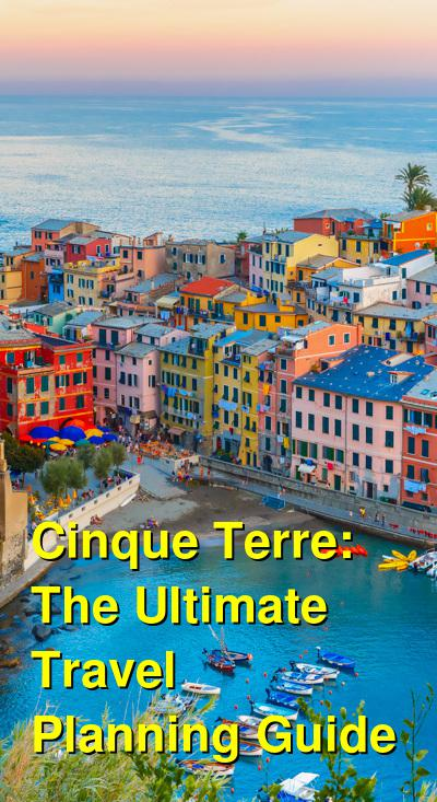 Cinque Terre: The Ultimate Travel Guide | Budget Your Trip
